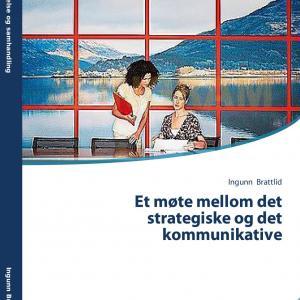 Fagbok om ledelse Et møte mellom det strategiske og det kommunikative